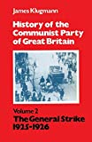 History of the Communist Party of Great Britain, Volume 2: The General Strike, 1925-1926