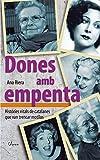 Dones amb empenta: Històries vitals de catalanes que van trencar motllos (L'Arca) (Catalan Edition)