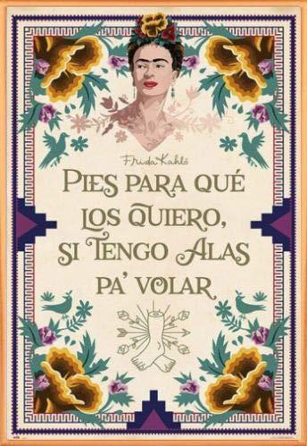 Frida Kahlo Póster con Marco (Plástico) - Pies para Que Los Quiero, Si Tengo Alas Pa Volar (91 x 61cm)