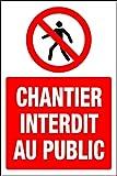 Panneau Chantier Interdit au Public - 1.2mm en Plastique 200mm x 150mm