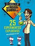 25 experimentos explosivos para aprender en casa (La ciencia de El Hormiguero 3.0) (No ficción ilustrados)