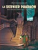 Autour de Blake & Mortimer - tome 11 - Dernier Pharaon (Le)
