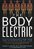 The Body Electric by Robert O. Becker (1-Nov-1998) Paperback