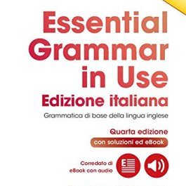 Essential Grammar in Use Book with Answers and Interactive eBook Italian Edition [Lingua inglese]: 1