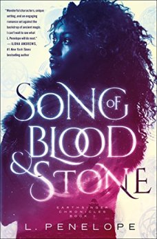 Song of Blood & Stone: Earthsinger Chronicles, Book One by [Penelope, L.]