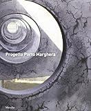 Progetto Porto Marghera. Da prima zona industriale a quartiere urbano della città metropolitana. Ediz. illustrata