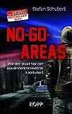No-Go-Areas: Wie der Staat vor der Ausländerkriminalität kapituliert