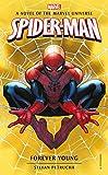 Marvel novels - Spider-Man: Forever Young: 6