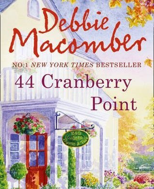 44 Cranberry Point (A Cedar Cove Novel) 16