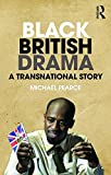 Black British Theatre: A Transnational Perspective