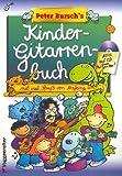Peter burschs Niños gitarr libro con CD: aquí lernst Du kinderleicht Guitarra Jugar–A partir de 6años Partituras Peter bursch