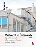 Mietrecht in Österreich: Tipps zur Wohnungssuche. Makler, Provisionen und Verträge. Ihre Rechte als Mieter