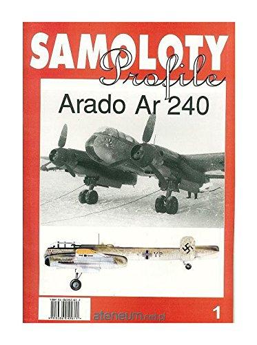 Samoloty Profile 1 Arado Ar 240 [KSIÄĹťKA]