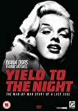Yield to The Night [Import]