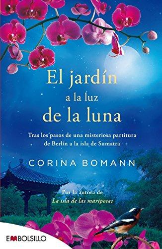 El jardín a la luz de la luna: Por la autora de La isla de las mariposas (EMBOLSILLO)