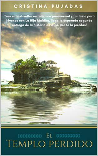 El Templo Perdido (Pueblos Perdidos nº 2) de Cristina Pujadas