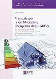 Manuale per la certificazione energetica degli edifici
