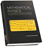 Mathematical Physics with Applications, Problems and Solutions