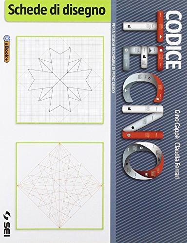 Codice tecno. Schede di disegno. Per la Scuola media. Con e-book. Con espansione online