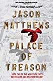 Palace of Treason: A Novel (The Red Sparrow Trilogy Book 2) (English Edition)
