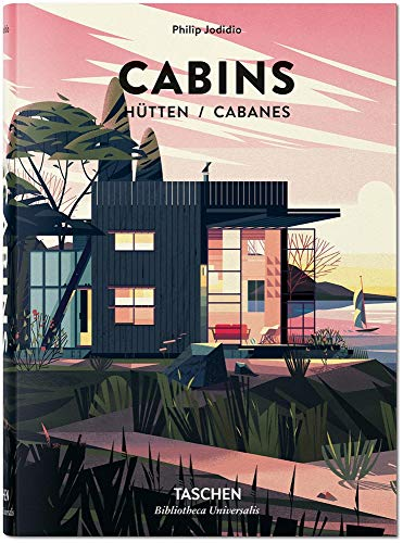 Cabins (Life in the Woods - Creative Cabin Architecture / Ab OMS Grime - Kreative Cabin-architektur / L Vie Dan Les Bois - Cabanes a L Architecture Creative)