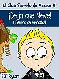 El Club Secreto de Mouse #1: ¡Deja que Nieve! (¡Dentro del Gimnasio!) (un cuento divertido para niños entre 9-12 años)