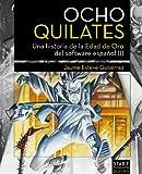 Ocho Quilates: Una historia de la Edad de Oro del software español (1983-1986)
