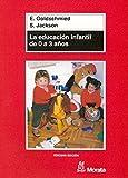 La educación infantil de 0 a 3 años - 9788471124371