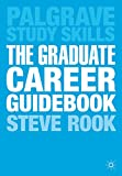 The Graduate Career Guidebook: Advice for Students and Graduates on Careers Options, Jobs, Volunteering, Applications, Interviews and Self-employment (Macmillan Study Skills) (English Edition)