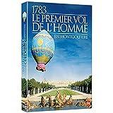 1783, le Premier Vol de l'Homme en Montgolfière
