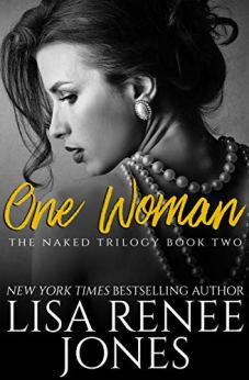 One Woman (Naked Trilogy Book 2) by [Jones, Lisa Renee]
