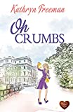 Oh Crumbs (Choc Lit)