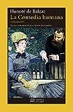La Comedia humana. Volumen VI: Escenas de la Vida de Provincia