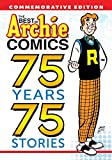 Best of Archie Comics: 75 Years, 75 Stories, The