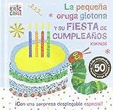 La pequeña oruga glotona y su fiesta de cumpleaños