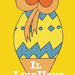 Il LibrUovo: Un uovo davvero speciale… una vera sorpresa!