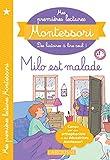 Mes premières lectures MONTESSORI - Milo est malade