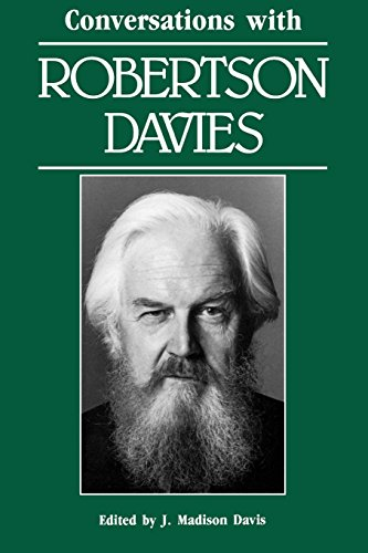 Conversations with Robertson Davies (Literary Conversations S.)