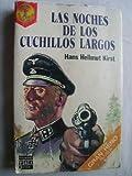 LAS NOCHES DE LOS CUCHILLOS LARGOS