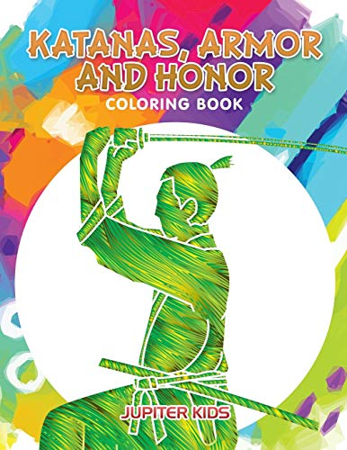 Katanas, Armor and Honor Coloring Book