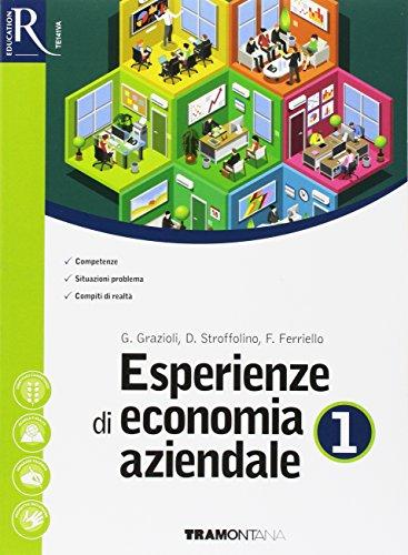 Esperienze di economia aziendale. Per le Scuole superiori. Con e-book. Con 2 espansioni online. Con...