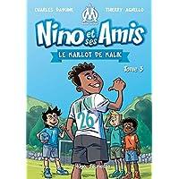 Nino et ses amis - tome 3 Le maillot de Malik