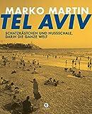 Tel Aviv: Schatzkästchen und Nussschale, darin die ganze Welt