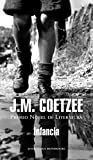 Infancia (BIBLIOTECA J.M. COETZEE)