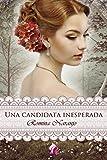 Una Candidata inesperada (Romantic Ediciones)