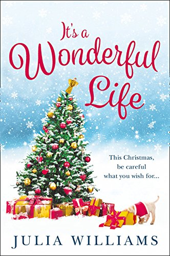 It's a Wonderful Life: The Christmas bestseller is back with an unforgettable holiday romance 4