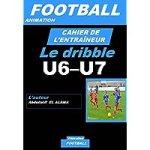 Cahier de l'entraîneur de football : le dribble