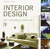 Interior design. Dall'ideazione al progetto. Ediz. illustrata