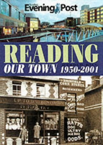 Reading Our Town 1950-2001