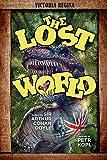 The Lost World - An Arthur Conan Doyle Graphic Novel